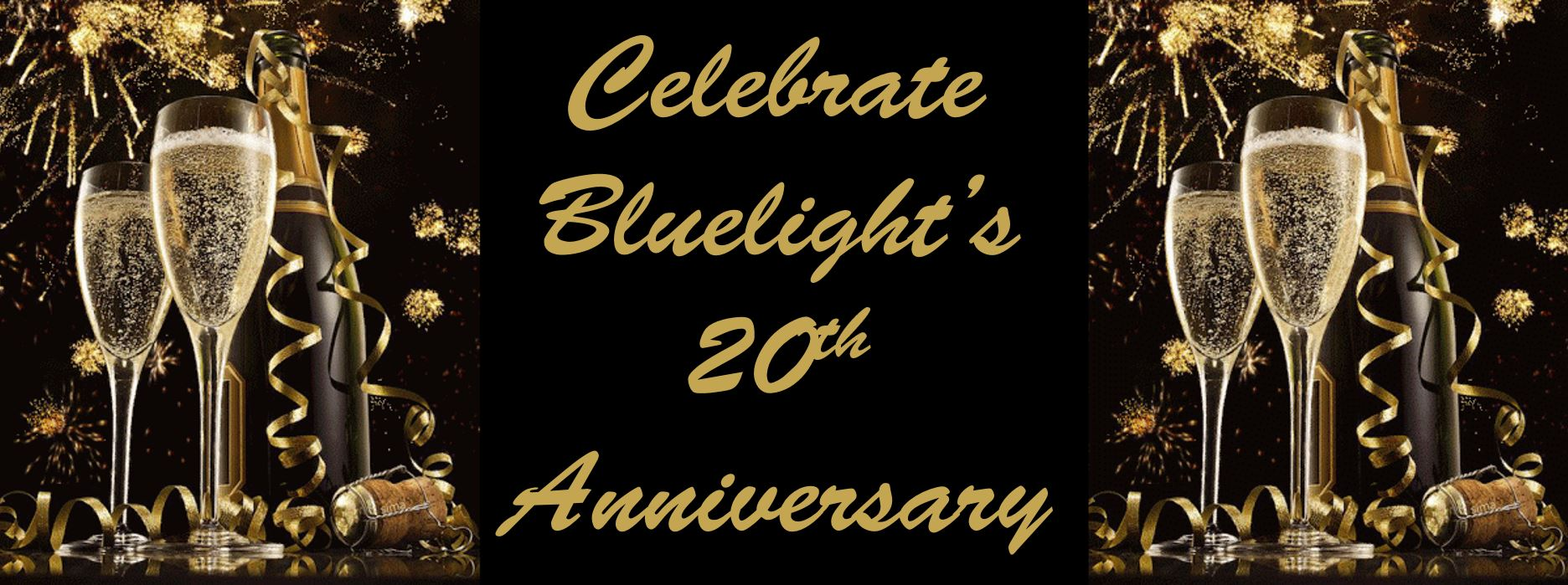 Bluelights 20th Anniversary